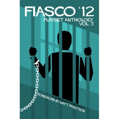 Buy Fiasco - 12: Playset Anthology Vol 3 and more Great RPG Products at 401 Games