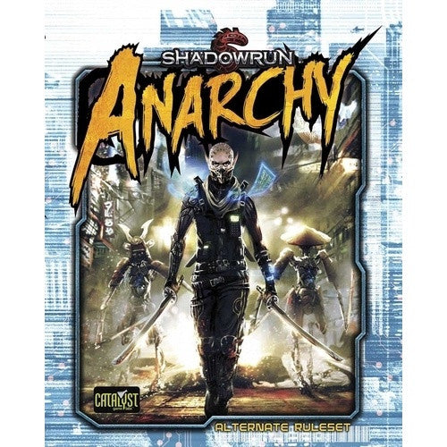 Buy Shadowrun 5th Edition - Anarchy - Alternate Ruleset and more Great RPG Products at 401 Games