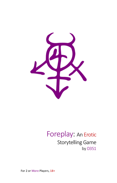 Buy Foreplay - An Erotic Storytelling Game and more Great RPG Products at 401 Games