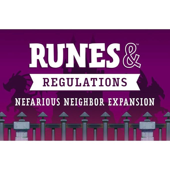 Runes & Regulations - Nefarious Neighbor Expansion available at 401 Games Canada