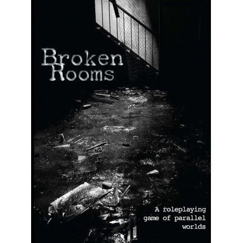 Broken Rooms - A Roleplaying Game of Parallel Worlds available at 401 Games Canada