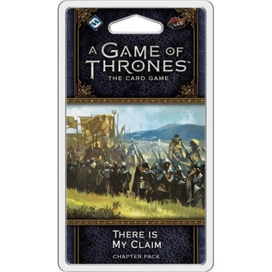Game of Thrones LCG - 2nd Edition - There Is My Claim