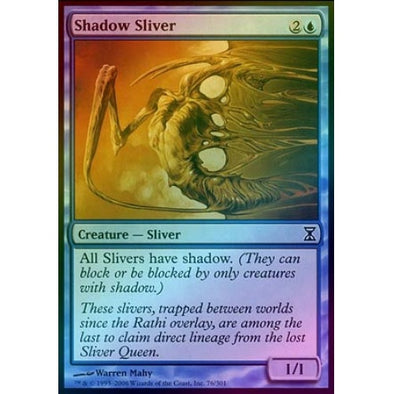 Shadow Sliver (Foil)