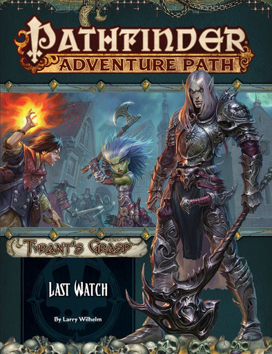 Buy Pathfinder - Adventure Path - #141 Last Watch (Tyrant's Grasp 3 of 6) and more Great RPG Products at 401 Games