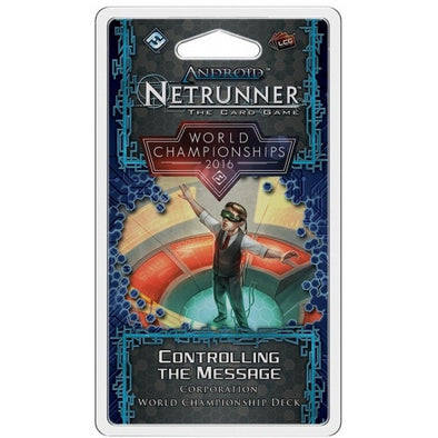 Android: Netrunner 2016 World Championship - Corp - Controlling the Message