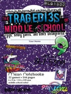 Buy The Tragedies of Middle School and more Great RPG Products at 401 Games