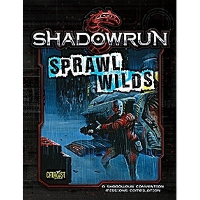 Shadowrun 5th Edition - Sprawl Wilds Mission Compilation - 401 Games