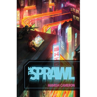 The Sprawl - Core Rulebook - 401 Games