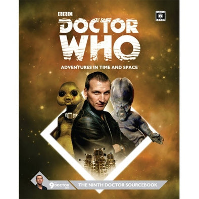 Buy Doctor Who: Adventures in Time and Space - The Ninth Doctor Sourcebook and more Great RPG Products at 401 Games