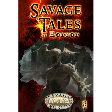 Savage Worlds - Tales of Horror - Volume 3 Softcover available at 401 Games Canada