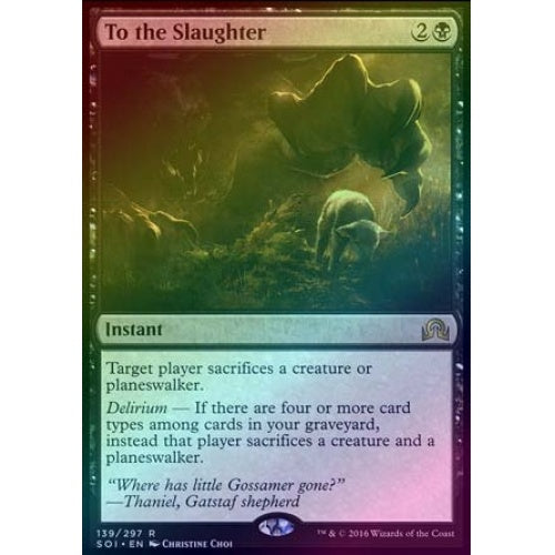 To the Slaughter (Foil) - 401 Games