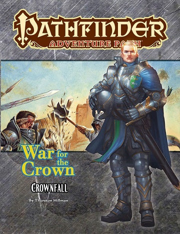 Pathfinder - Adventure Path - #127: Crownfall (War for the Crown 1 of 6)
