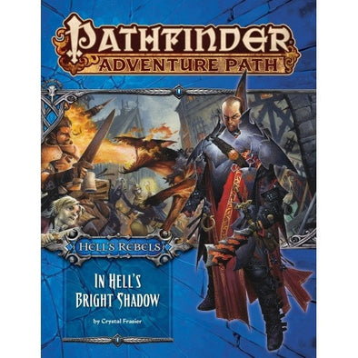 Pathfinder - Adventure Path - #97: In Hell's Bright Shadow (Hell's Rebels 1 of 6) - 401 Games