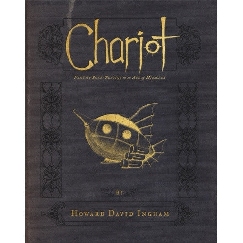 Chariot: Fantasy Roleplaying in an Age of Miracles - Core Rulebook - 401 Games