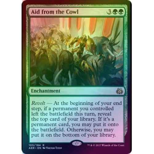 Aid from the Cowl (Foil) (AER) available at 401 Games Canada