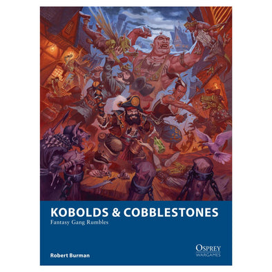 Osprey Wargames - 21- Kobolds & Cobblestones - Fantasy Gang Rumbles available at 401 Games Canada