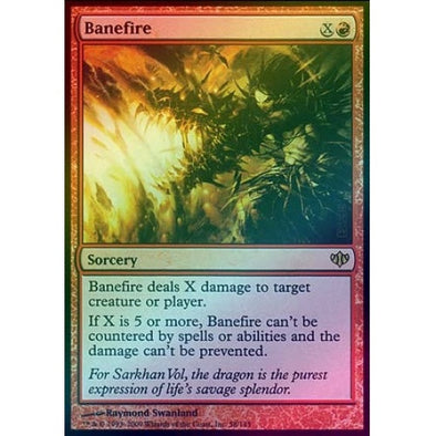 Banefire (Foil) (CON) available at 401 Games Canada
