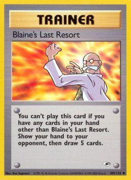 Buy Blaine's Last Resort - 105/132 - Unlimited (GYMH) and more Great Pokemon Products at 401 Games