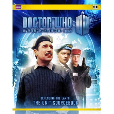 Buy Doctor Who: Adventures in Time and Space - Defending the Earth - The Unit Sourcebook and more Great RPG Products at 401 Games