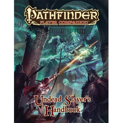 Buy Pathfinder - Player Companion - Undead Slayer's Handbook and more Great RPG Products at 401 Games