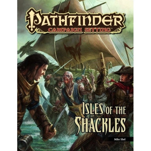 Pathfinder - Campaign Setting - Isle of Shackles - 401 Games
