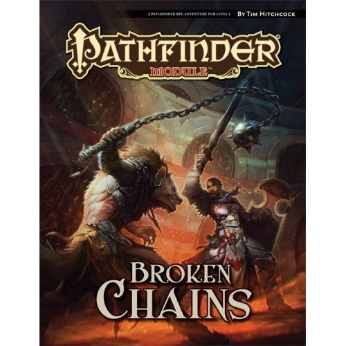 Buy Pathfinder - Module - Broken Chains and more Great RPG Products at 401 Games