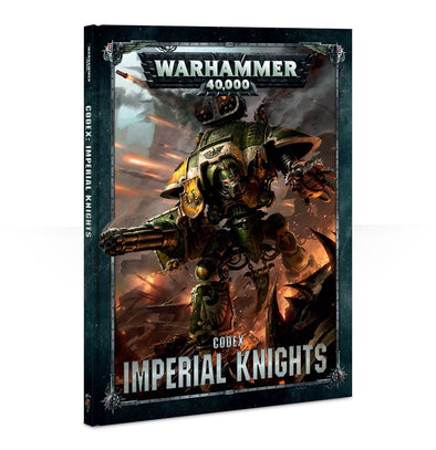 Warhammer 40,000 - Codex: Imperial Knights - 8th Edition available at 401 Games Canada