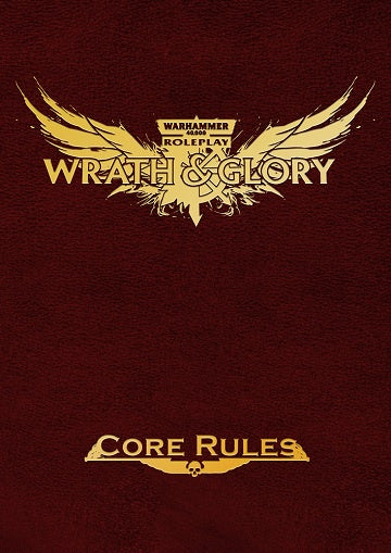 Warhammer 40,000 Role Playing Game  - Wrath & Glory - Limited Edition Core Rulebook