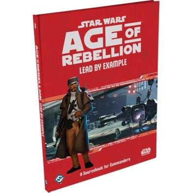 Star Wars: Age of Rebellion - Lead by Example - 401 Games