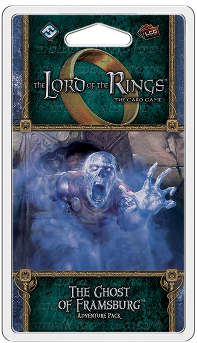 Lord of the Rings LCG: The Ghost of Framsburg (Pre-Order)