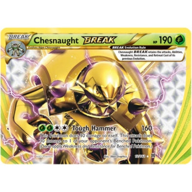 Buy Chesnaught BREAK - 12/162 and more Great Pokemon Products at 401 Games