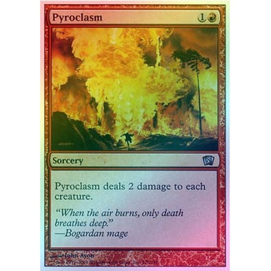 Pyroclasm (Foil) available at 401 Games Canada