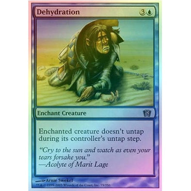 Dehydration (Foil) available at 401 Games Canada