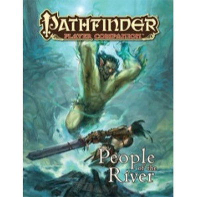 Pathfinder - Player Companion - People of the River - 401 Games