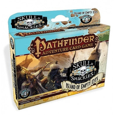Pathfinder Adventure Card Game - Skulls and Shackles - Island of the Empty Eyes - 401 Games