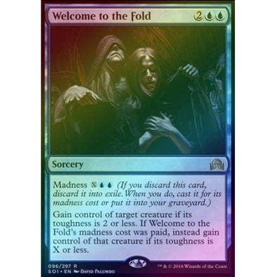 Welcome to the Fold (Foil)