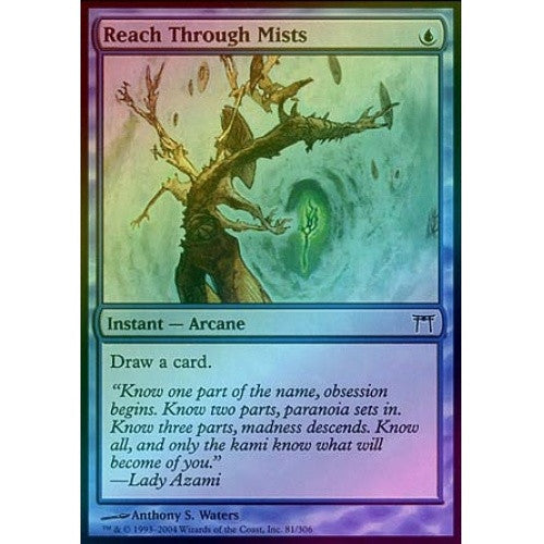 Reach Through Mists (Foil) (CHK) - 401 Games