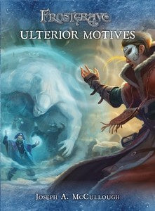 Frostgrave - Ulterior Motives available at 401 Games Canada