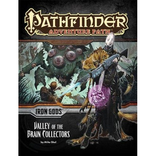 Pathfinder - Adventure Path - #88: Valley of the Brain Collectors (Iron Gods 4 of 6) - 401 Games