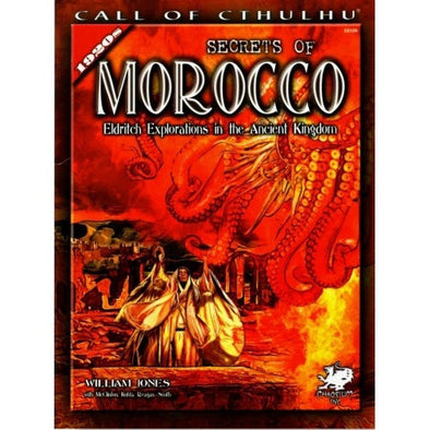 Buy Call of Cthulhu - Secrets of Morocco and more Great RPG Products at 401 Games