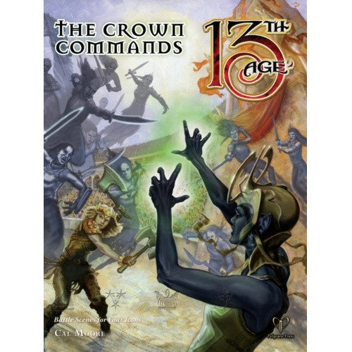 Buy 13th Age - Crown Commands and more Great RPG Products at 401 Games