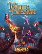 Buy Tomb of Dreams - An Exalted 3rd Edition Jumpstart and more Great RPG Products at 401 Games
