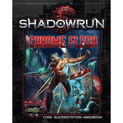 Buy Shadowrun 5th Edition - Chrome Flesh and more Great RPG Products at 401 Games