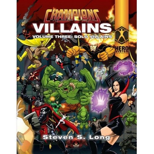 Buy Champions Complete - Villains Volume 3: Solo Teams and more Great RPG Products at 401 Games