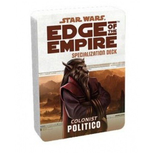 Buy Star Wars: Edge of the Empire - Specialization Deck - Colonist Politico and more Great RPG Products at 401 Games