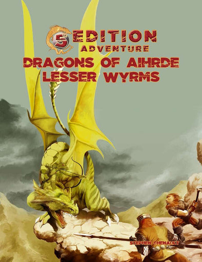 5th Edition Adventures - Dragons of Aihdre: Lesser Wyrms - 401 Games