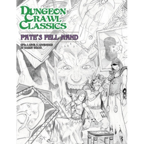 Dungeon Crawl Classics - #78 Fate's Fell Hand (Sketch Cover) available at 401 Games Canada