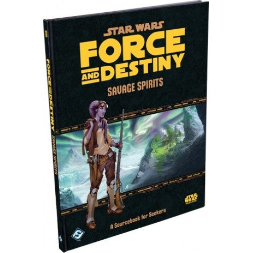 Star Wars: Force and Destiny - Savage Spirits available at 401 Games Canada