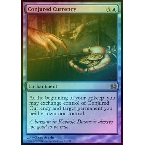 Conjured Currency (Foil)