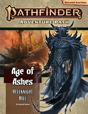 Buy Pathfinder 2nd Edition - Adventure Path - #145 Hellknight Hill (Age of Ashes 1 of 6) (Pre-Order) and more Great RPG Products at 401 Games